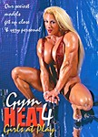 Gym Heat 4 : Girls At Play